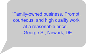 Family-owned business. Prompt, courteous, and high quality work 